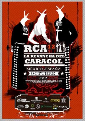 Inauguración del RCA12: La revancha del caracol. México, Córdoba, Sevilla.