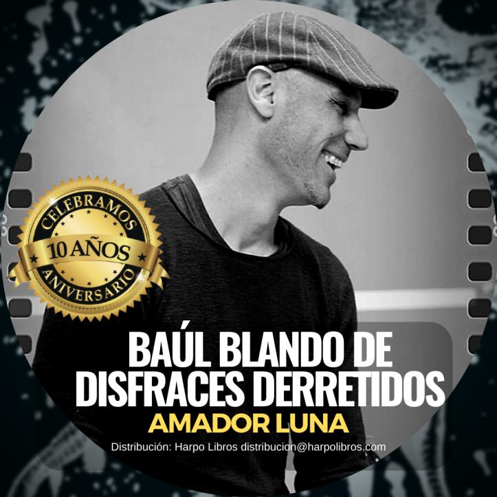 2020 - 10años - Amador Luna