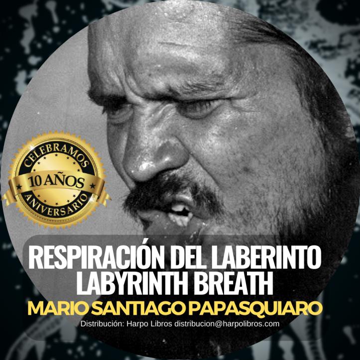 2020 - 10años - Mario Santiago Papasquiaro