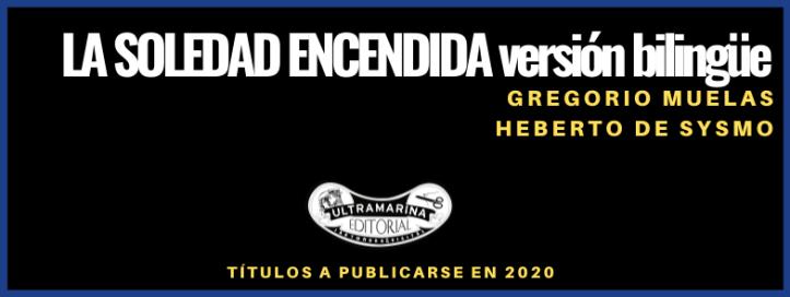 2020 - Cabecera - La soledad encendida versión bilingüe