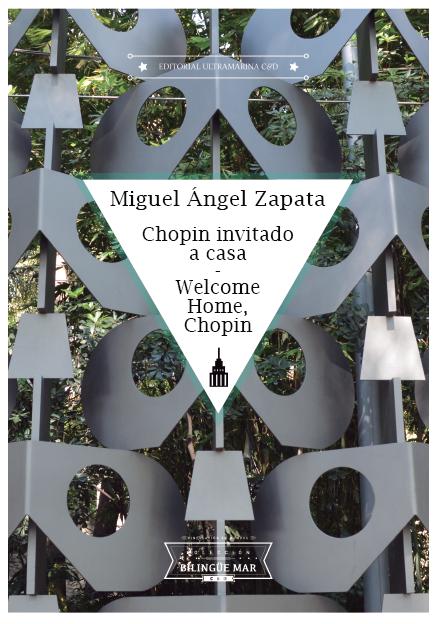 Bilingüe Mar - 08 Chopin invitado a casa - Miguel Ángel Zapata