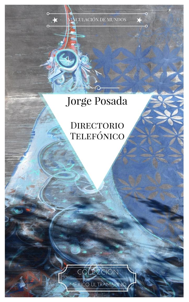 México Ultramarino - 04 Directorio telefónico - Jorge Posada